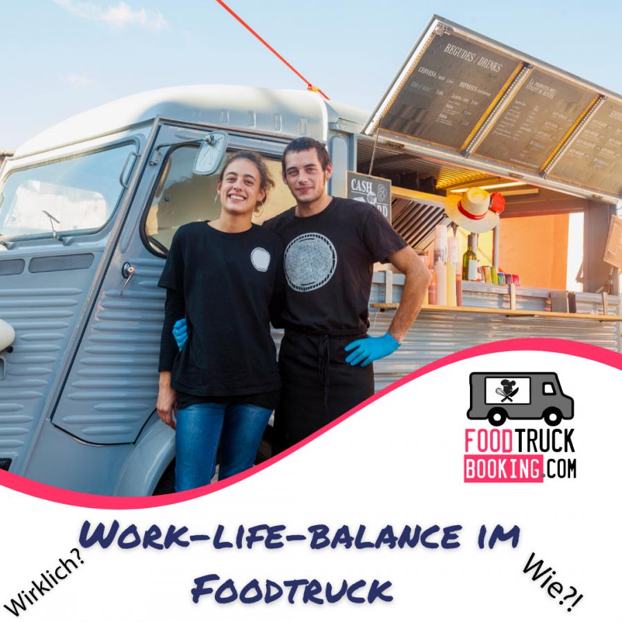 Work-Life-Balance im Foodtruck-Geschäft halten: 5 Tipps